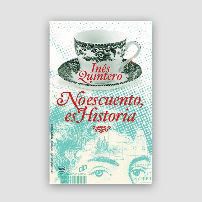 Portada de No es cuento, es Historia (3RA. ED)