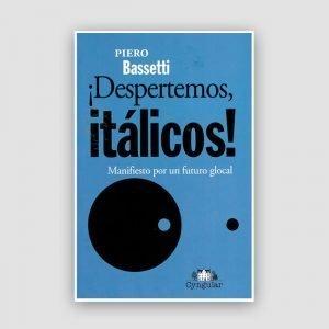 Portada de ¡Despertemos, itálicos! Manifiesto por un futuro glocal
