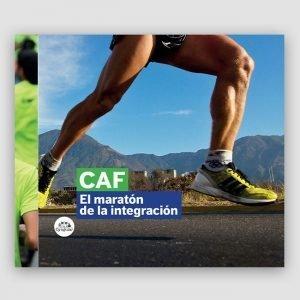 Portada de CAF - El Maratón de la Integración