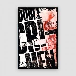 Portada de Doble Crimen Tortura, esclavitud sexual e impunidad