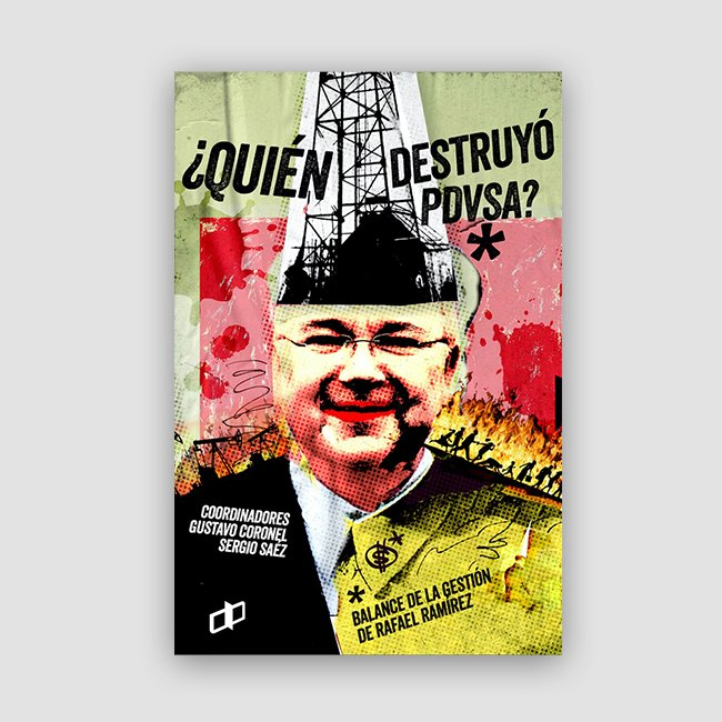 Portada de Quien Destruyo. PDVSA